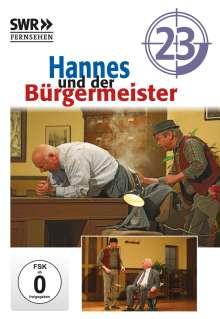 Hannes und der Bürgermeister 23, DVD