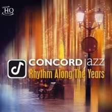 Concord Jazz - Rhythm Along The Years (UHQ-CD), CD