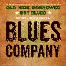 Blues Company: Old, New, Borrowed But Blues (+ 4 Track Bonus-CD exklusiv für jpc), CD