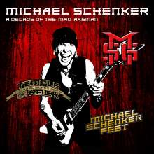 Michael Schenker: A Decade Of The Mad Axeman, 2 CDs