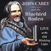 John Carey & The Bluebird Rod: Live At The Old Blinking Light, CD
