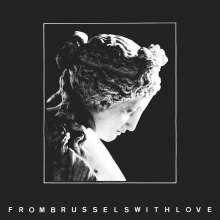 From Brussels With Love (Earbook Edition) (40th Anniversary Edition), 2 CDs