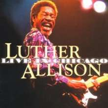Luther Allison: Live In Chicago, 2 CDs