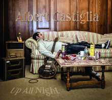 Albert Castiglia: Up All Night, CD