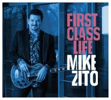 Mike Zito: First Class Life, CD