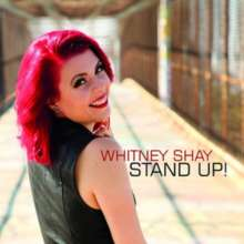 Whitney Shay: Stand Up!, CD