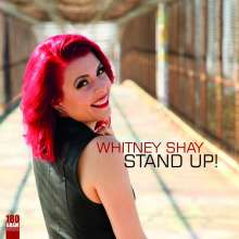 Whitney Shay: Stand Up! (180g), LP
