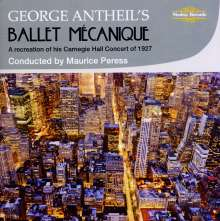 George Antheil (1900-1959): Ballet Mecanique, CD