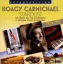 Hoagy Carmichael (1899-1981): Stardust (51 Mono Recordings 1924 - 1957), 2 CDs