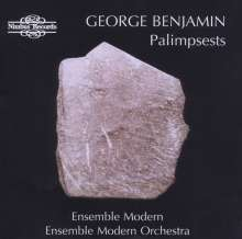 George Benjamin (geb. 1960): Palimpsets, CD