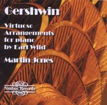 Earl Wild (1915-2010): Virtuoso Arrangements for Piano Vol.1 - Gershwin, CD