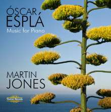 Oscar Espla (1886-1976): Klavierwerke, 2 CDs