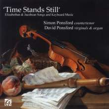 Time Stands Still - Elizabethan & Jacobean Songs and Keyboard Music, CD