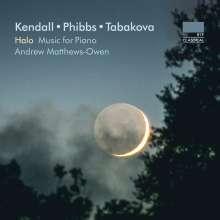 Andrew Matthews-Owen - Kendall / Phibbs / Tabakova, CD