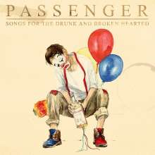 Passenger: Songs For The Drunk And Broken Hearted, CD