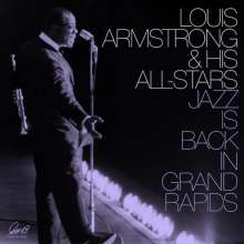 Louis Armstrong (1901-1971): Jazz Is Back In Grand Rapids (Limited-Edition), 2 LPs