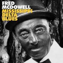 Mississippi Fred McDowell: Mississippi Delta Blues (remastered), LP