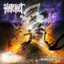 Hatchet: Dying To Exist, CD