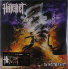 Hatchet: Dying To Exist, LP