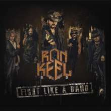 Ron Keel: Fight Like A Band, 2 LPs
