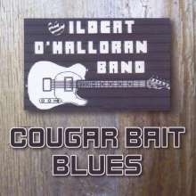 Wildcat O'Halloran: Cougar Bait Blues, CD