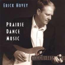 Erick Hovey: Prairie Dance Music, CD