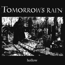 Tomorrow's Rain: Hollow, CD