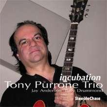 Tony Purrone: Incubation, CD
