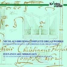 Nicolaus Bruhns (1665-1697): Orgelwerke, CD