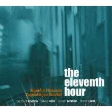 Sigurdur Flosason (geb. 1964): The Eleventh Hour, CD