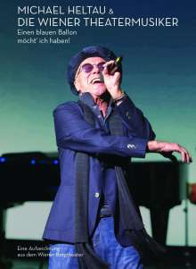 Michael Heltau: Einen blauen Ballon möcht' ich haben!, DVD