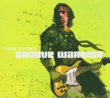 Dean Brown (geb. 1955): Groove Warrior, CD