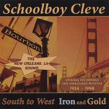 Schoolboy Cleve: South To West-Iron & Gold, CD
