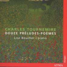 Charles Tournemire (1870-1939): 12 Preludes - Poemes op.58, CD
