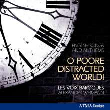 Les Voix Baroques - O Poore Distracted World, CD
