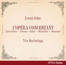 Ernest Alder (1853-1904): Potpourris aus französischen Opern für Klaviertrio, CD