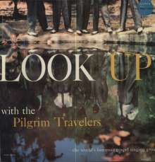 The Pilgrim Travelers: Look Up, LP