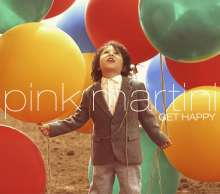 Pink Martini: Get Happy (Deluxe Edition), CD