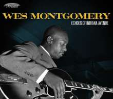 Wes Montgomery (1925-1968): Echoes Of Indiana Avenue, CD