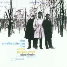 Ornette Coleman (1930-2015): At The Golden Circle Stockholm Volume Two, CD
