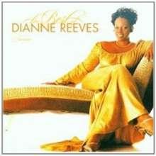 Dianne Reeves (geb. 1956): The Best Of Dianne Reeves, CD