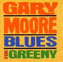 Gary Moore: Blues For Greeny, CD