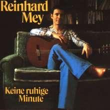 Reinhard Mey: Keine ruhige Minute, CD