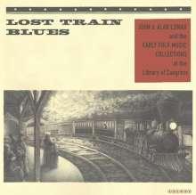 Lost Train Blues / Various: Lost Train Blues / Various, LP