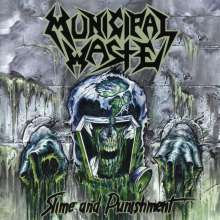 Municipal Waste: Slime And Punishment, CD