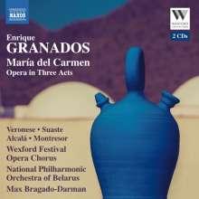 Enrique Granados (1867-1916): Maria del Carmen (Oper), 2 CDs
