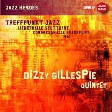 Dizzy Gillespie (1917-1993): Treffpunkt Jazz: Liederhalle Stuttgart / Kongresshalle Frankfurt 1961, CD