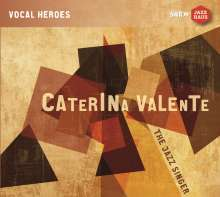 Caterina Valente: The Jazz Singer, CD
