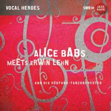 Alice Babs (1924-2014): Alice Babs Meets Erwin Lehn, CD