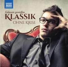 Klassik ohne Krise - Gelassen genießen, 2 CDs